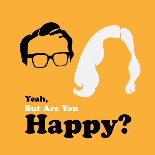 Yeah, But Are You Happy?'s avatar