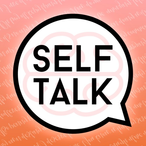 Self-Talk Podcast's avatar
