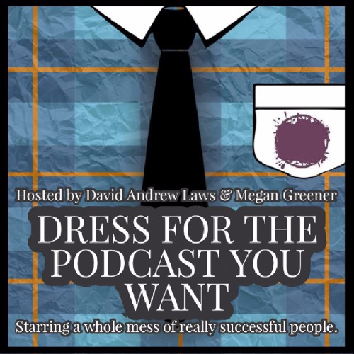 Dress For The Podcast You Want's avatar