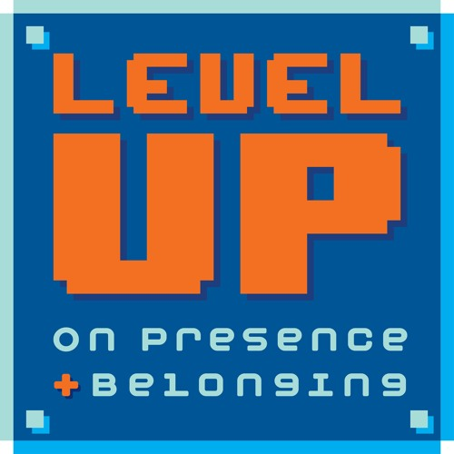 Level Up on Presence and Belonging's avatar