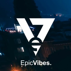 Epic Vibes