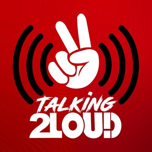 Talking 2LOUD's avatar