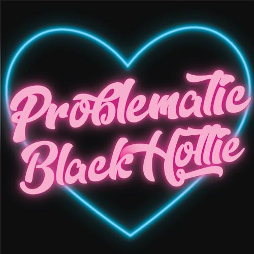 problematicblackhottie's avatar