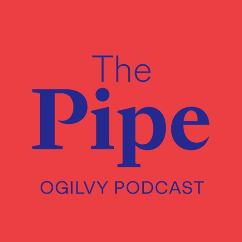The Pipe - Ogilvy Podcast's avatar