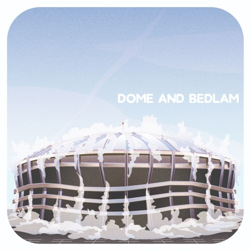 Dome and Bedlam's avatar