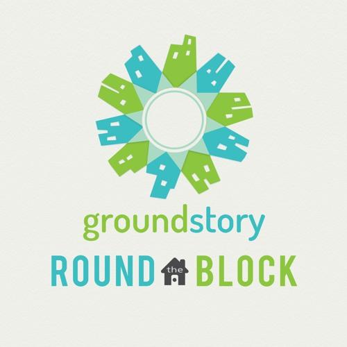 Groundstory: Round the Block's avatar
