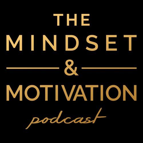The Mindset & Motivation Podcast's avatar