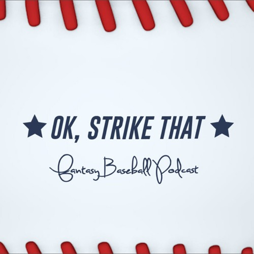 OK, Strike That: Fantasy Baseball Podcast's avatar