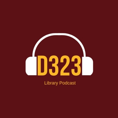 D323 Library Podcast