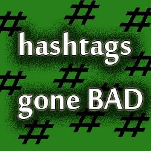 HashtagsGoneBad's avatar