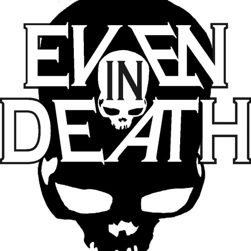 Even In Death's avatar