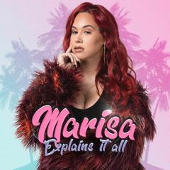 Marisa Explains It All