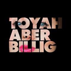 TOYAH ABER BILLIG