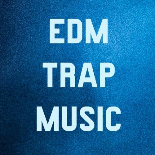 EDM TRAP MUSIC's avatar