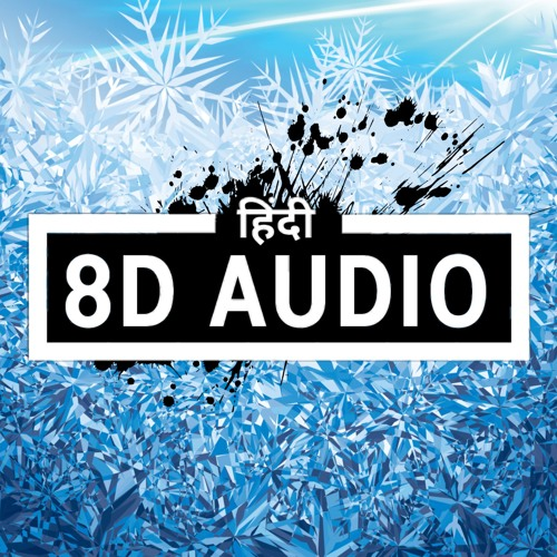 8d Audio Hindi's avatar