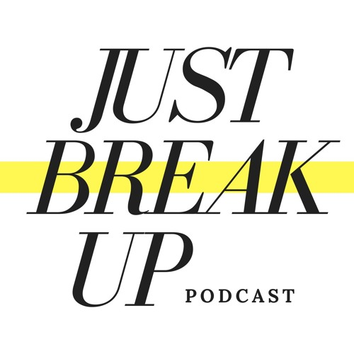 Just Break Up Podcast's avatar