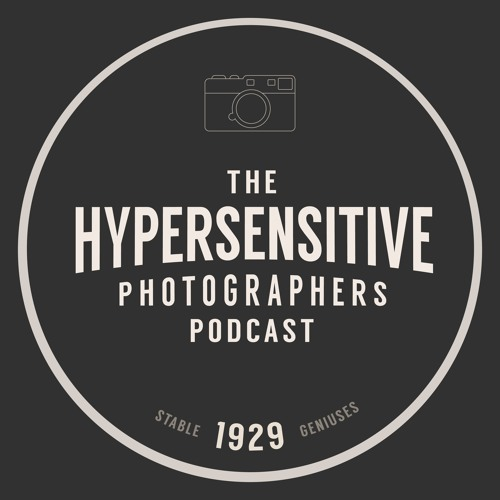 The Hypersensitive Photographers Podcast's avatar