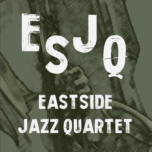 Eastside Jazz Quartet's avatar