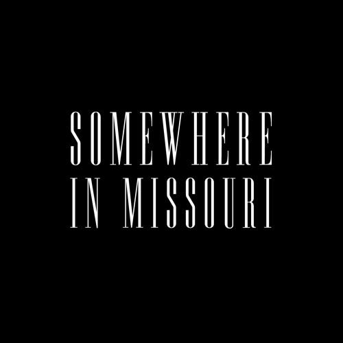Somewhere in Missouri's avatar