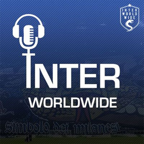 "Inter Worldwide Podcast - Episode 4 ""Win or walk"" Spalletti's last chance!"