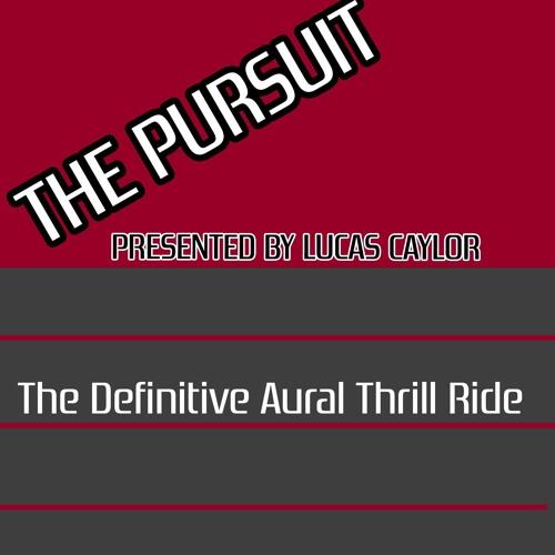 Pursuit W/Lucas Caylor's avatar