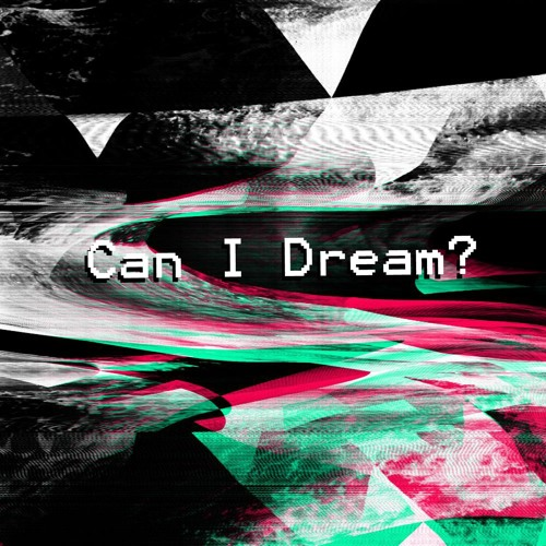 Can I Dream?'s avatar