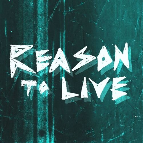 Reason To Live's avatar