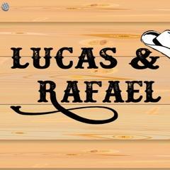 Lucas e Rafael
