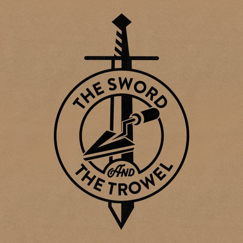 The Sword & The Trowel's avatar