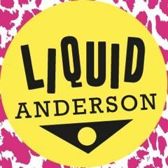 Justin Liquid Anderson