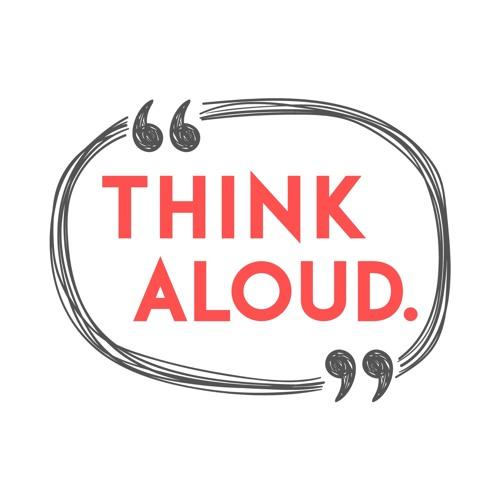 Think Aloud Podcast's avatar
