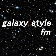 galaxy style fm