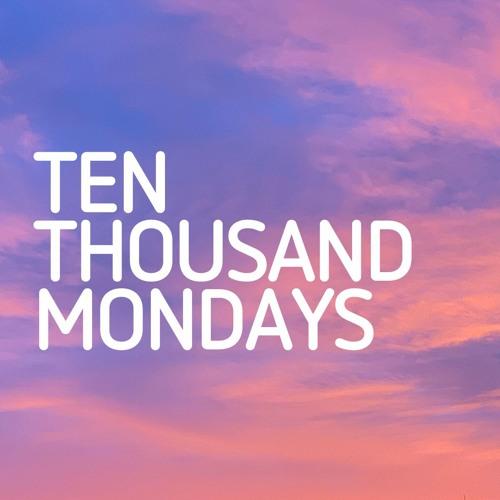 Ten Thousand Mondays's avatar