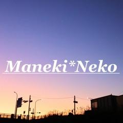 ParalleL(a.k.a. Maneki*Neko)