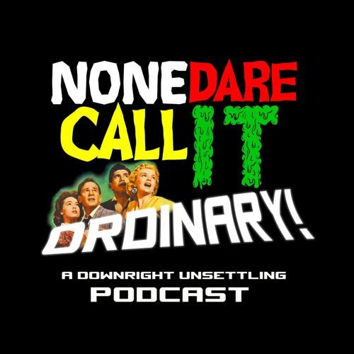 None Dare Call It Ordinary!'s avatar