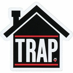 The Trap House ✅