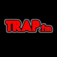 TRAP FM ✅