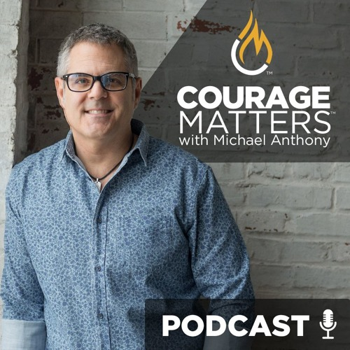 MICHAEL ANTHONY COURAGE MATTERS PODCAST's avatar