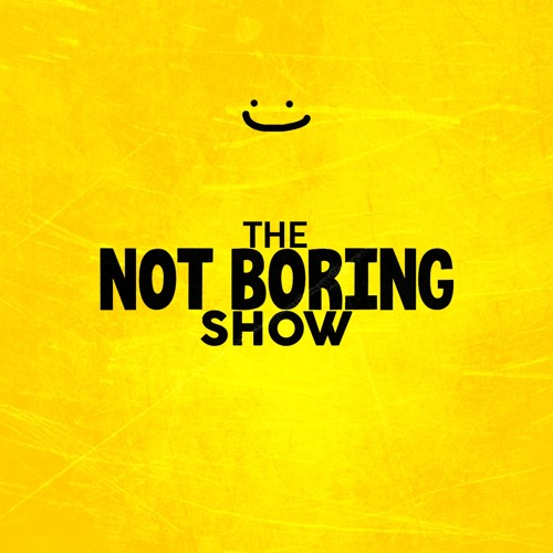 The Not Boring Show's avatar