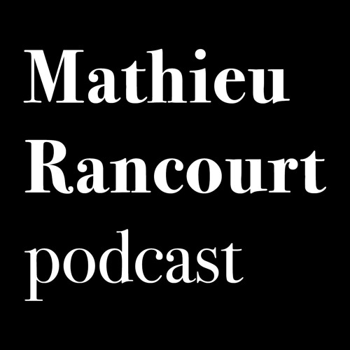Mathieu Rancourt podcast's avatar