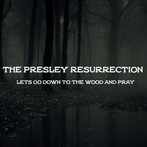 The Presley Resurrection's avatar