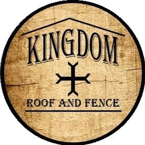Kingdom Roof and Fence's avatar