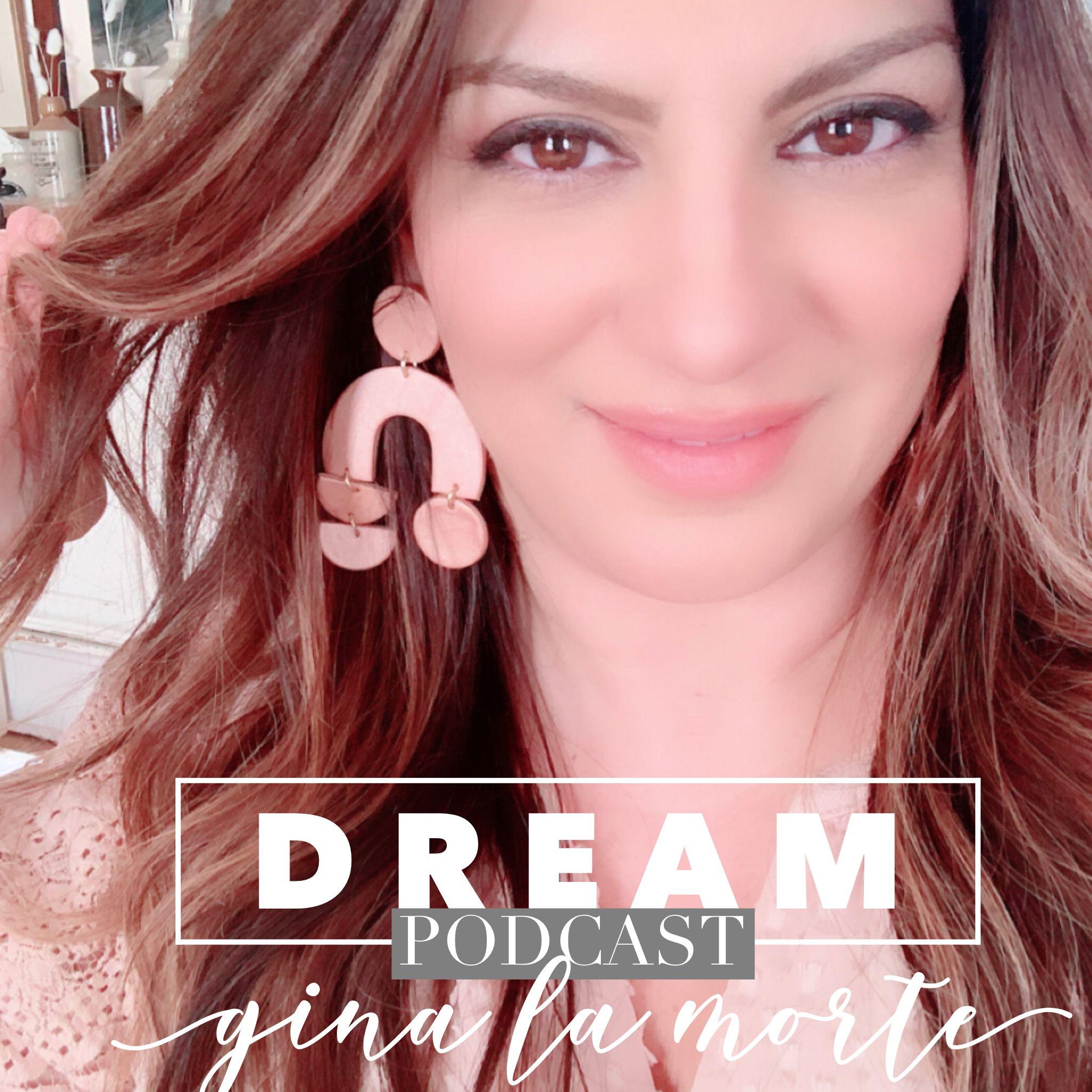 Dreaming with Gina La Morte