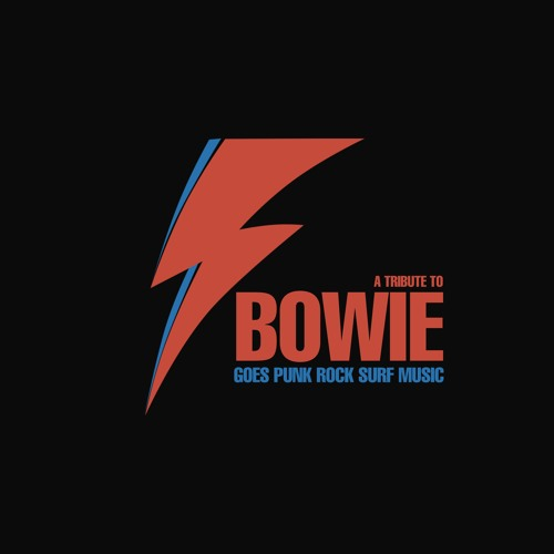Bowie Goes Punk Rock Surf Music's avatar
