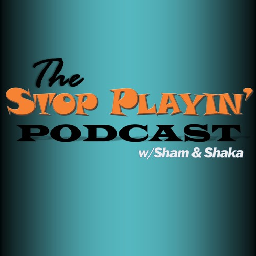 The Stop Playin' Podcast's avatar