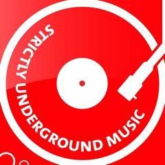 Strictly Underground Music