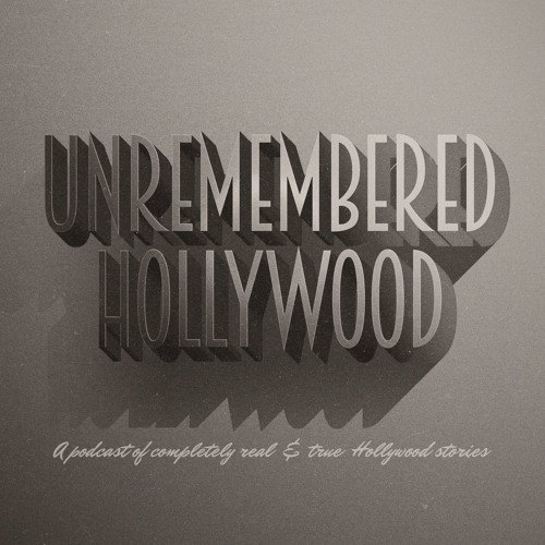 UnrememberedHollywoodPod's avatar