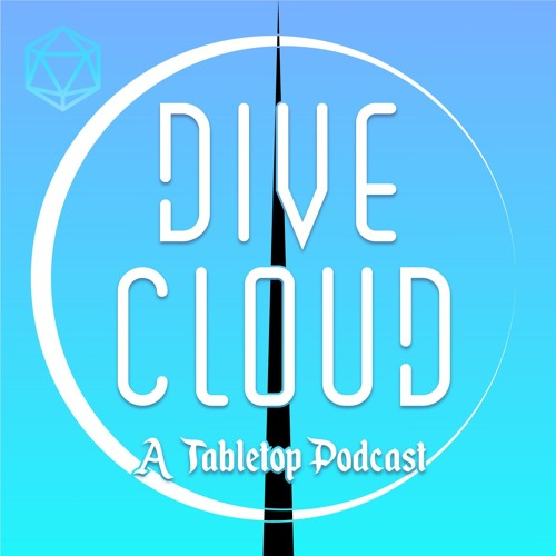 Dive Cloud: A Tabletop Podcast's avatar