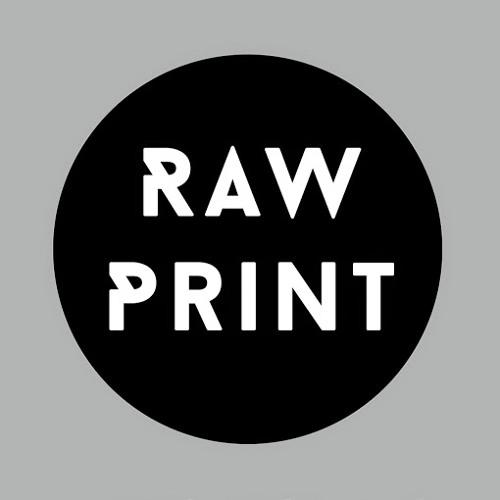 Raw Print Podcast's avatar
