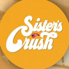 Sister's Crush